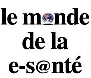 Le monde de la e-s@nté