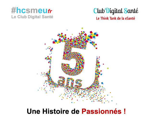 Venez Célébrer Les 5 Ans Du Club Digital Santé !